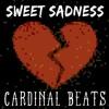"""""""Sweet Sadness"""" - Cardinal Beats [FREE MP3 DOWNLOAD]"""