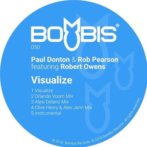 Bombis050 Paul Donton & Rob Pearson feat. Robert Owens - Visualize