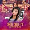 Chhote Chhote Peg (Remix) - DJ Dipti