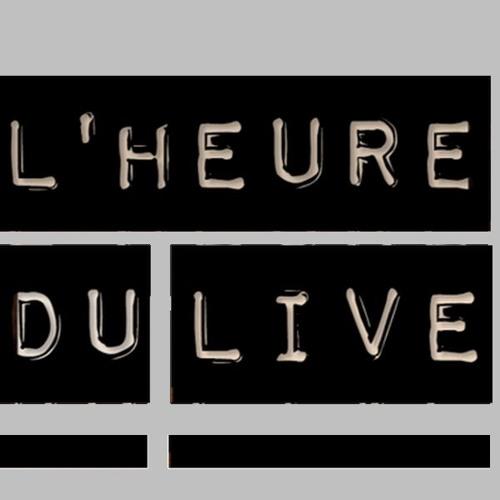L'Heure du Live