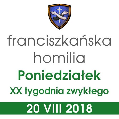 Homilia: poniedziałek XX tygodnia - 20 VIII 2018