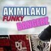 DJ AKIMILAKU MUSIKNYA KENCENG ♫ LAGU TIK TOK TERBARU REMIX ORIGINAL 2018