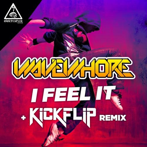 "Wavewhore - ""I Feel It"" (+ Kickflip Remix) - Elektroshok Records"