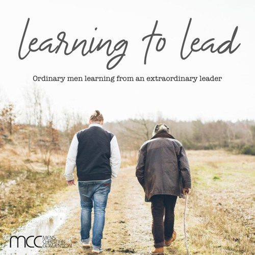Men's Christian Convention 2018 - Learning To Lead (Dave McDonald)