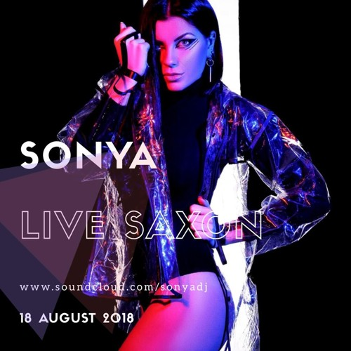 SONYA @ SAXON LIVE 18.08.18