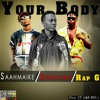 Your Body ×DEFINITION×RAP G×SAAHMAKIE_(ALLConverter).mp3