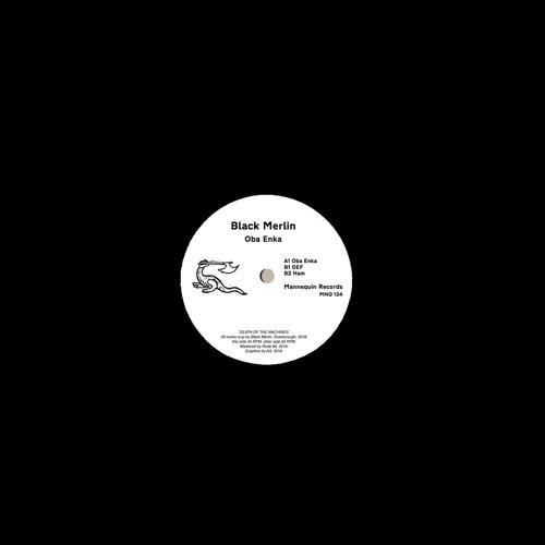 MNQ 124 Black Merlin - Oba Enka 12'' (mix)