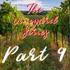 2018-08-19-Follow the SON-The Vineyard Series Part 9