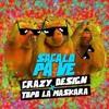 Crazy Design Ft Topo La Mascara - Sacalo Pa Ve