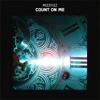 MIZZFIZZ - Count On Me