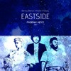 Eastside Ft Benny Blanco, Khalid & Halsey (Phoenix Keyz RMX).mp3