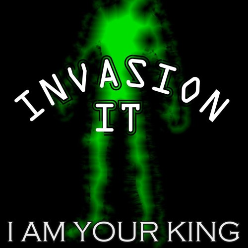 Invasion It - I Am Your King Featuring Melinda Kay