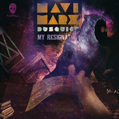 Mavi Marx & DJ Squigz My Resignation