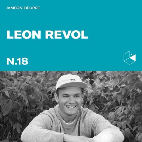Jambon Beurre Mix Series #18 - LEON REVOL