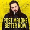 POSTMALONE BETTER NOW REMIX
