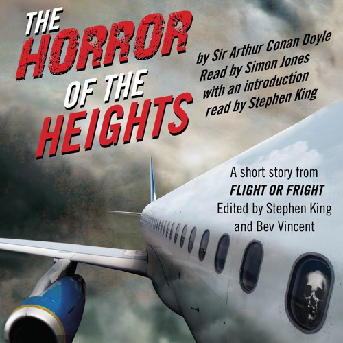 "FLIGHT OR FRIGHT Audiobook Excerpt - ""The Horror of the Heights"""