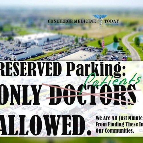 "EP 197 | For Doctors in Parking Lots and Remarks on ""Reserved For..."" Sign Posts"