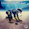 Cannella, Henry Hartley - Running To You (feat. BAER)
