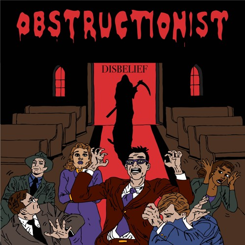 Obstructionist - Disbelief EP