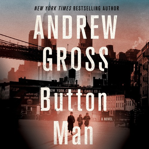 Button Man by Andrew Gross, audiobook excerpt