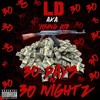 03 LD - Ask About Me Ft Loose Kannon