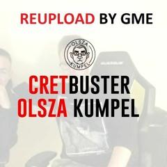 OLSZA KUMPEL - CRETBUSTER (DISS XAYOO) [🎶: @DANNY RXSE]