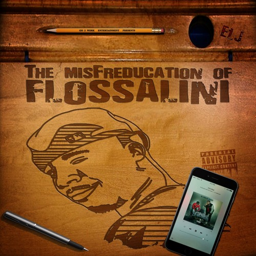 The MisFreducation Of Flossalini