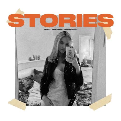 André DeSaint & Rhaden Brooks - 'STORIES' [prod. by Lemieux]
