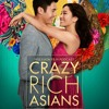 Crazy Rich Asians / Top 3 Films of Asian Cinema in 21st Century so far - Episode 287