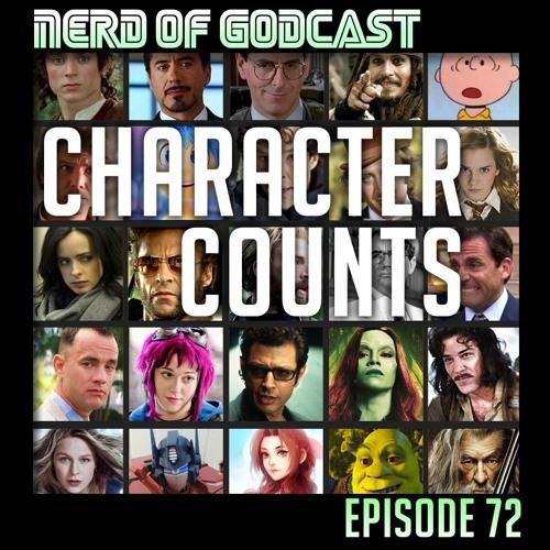 Episode 72 // Character Counts
