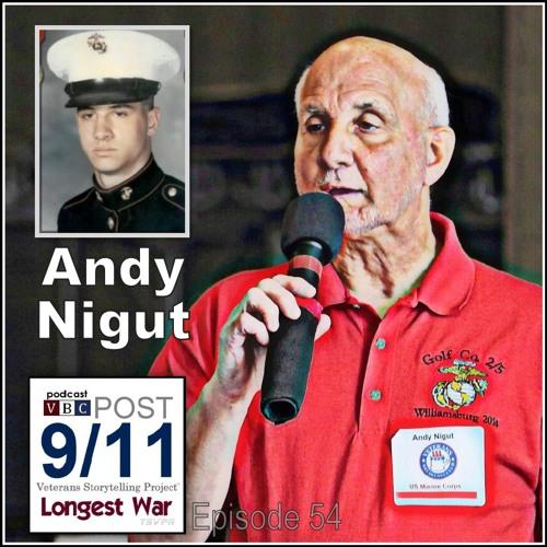 Longest War (Ep54): Andy Nigut   Now I Understand