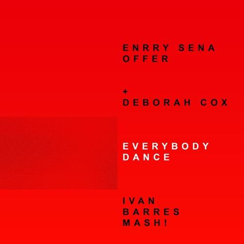 Enrry Senna, Deborah Cox - Everybody Dance (Barres Reconstruction)