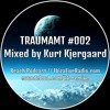 Traumamt #002 // Mixed by Kurt Kjergaard // 23.05.2017