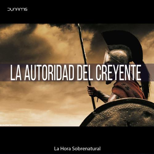 La Autoridad Del Creyente I - Pr. Juan Cano