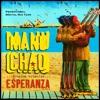 Manu Chao Próxima Estación: Esperanza N Dub special Remix Tape