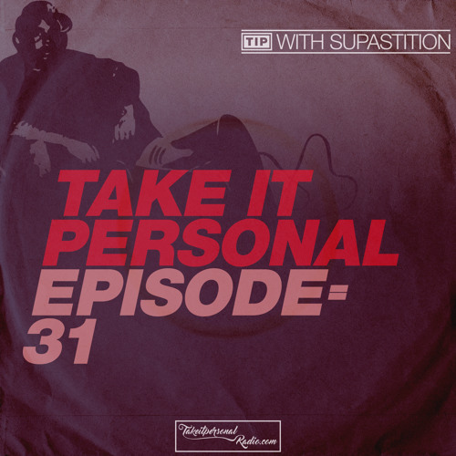 Take It Personal (Ep 31: Talking Book) with Supastition