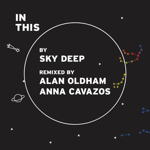 Sky Deep - In This (Alan Oldham Remix) (Snippet)