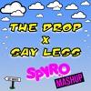 The Drop X Say Less (SPYRO MASHUP)