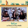 BoTCast Episode 22 Feat. Priya Malik - Poetry