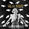 WILDE MANOR - Diego Moses (2018 DJ SET)