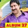 27 Album - Mumtaz Molai New Eid Album 27 - 2018 Ma Nari Wendus Jani - New Album 28