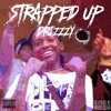 Strapped Up ~Drizzzy X ML