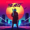 Midnight Tyrannosaurus Presents: The Heist (OUT NOW HIT BUY LINK)