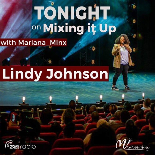 Mixing It Up With Lindy Johnson