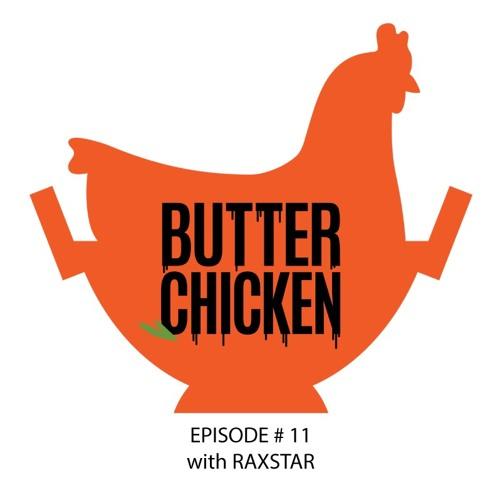 Episode 11 | The Raxstar Episode