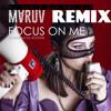 MARUV - Focus On Me ( Dj David Dan Project Remix )