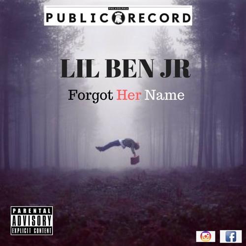 Lil Ben Jr - Forgot Her Name