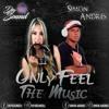 DeySound & Simòn Andrès - Only Feel The Music
