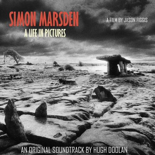 KERN -  SIMON MARSDEN: A LIFE IN PICTURES (2018) OST