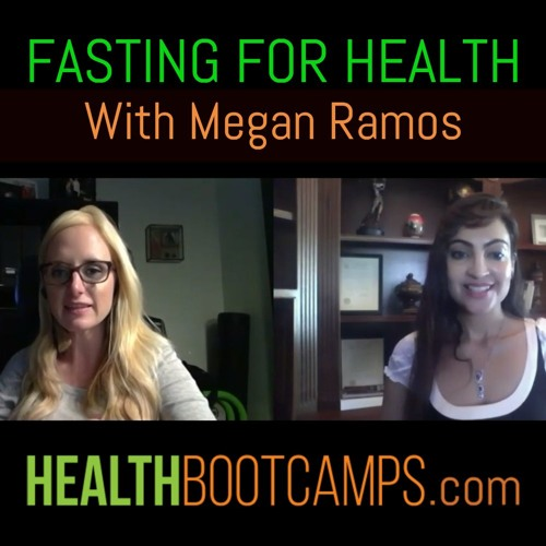 Fasting for Health with Megan Ramos